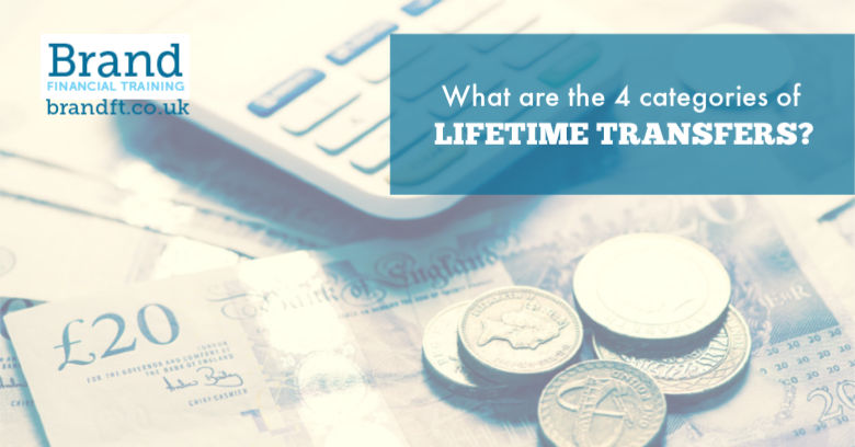 What are the 4 categories of Lifetime Transfers?