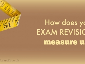 How does your exam revision measure up?