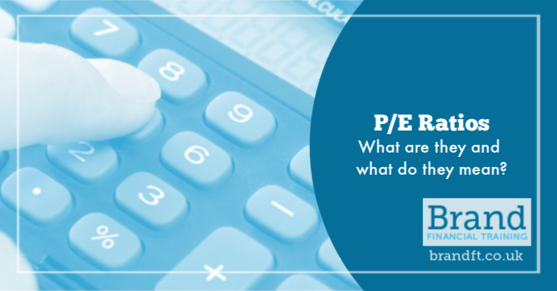 P E Ratios - What are they and what do they mean?