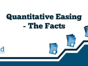Quantitative Easing – The Facts