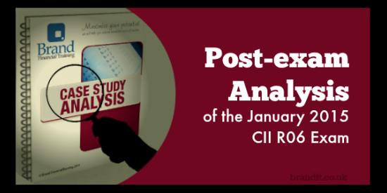 Post-exam Analysis of the January 2015 CII R06 Exam