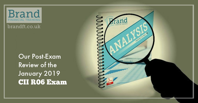 Our Post-Exam Review of the January 2019 CII R06 Exam