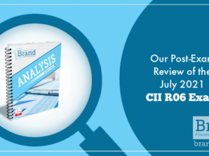Our Post-Exam Review of the July 2021 CII R06 Exam