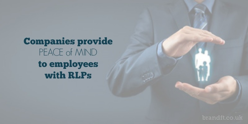 Companies provide peace of mind to employees with RLPs