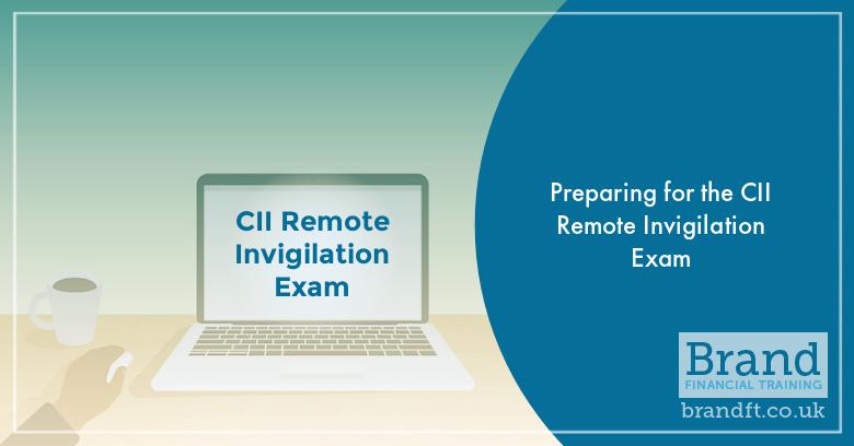 Preparing for the CII Remote Invigilation Exam
