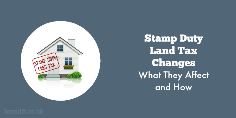 Stamp Duty Land Tax Changes - What They Affect and How