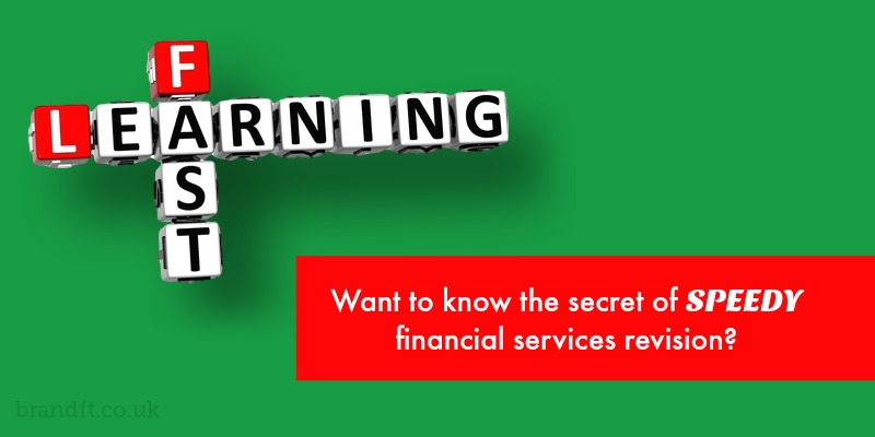 Want to know the secret of speedy financial services revision?