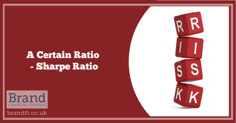 A Certain Ratio - Sharpe Ratio