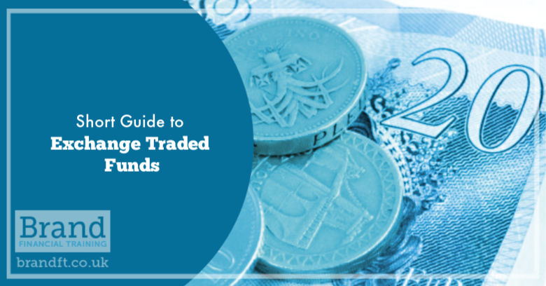 Short Guide to Exchange Traded Funds