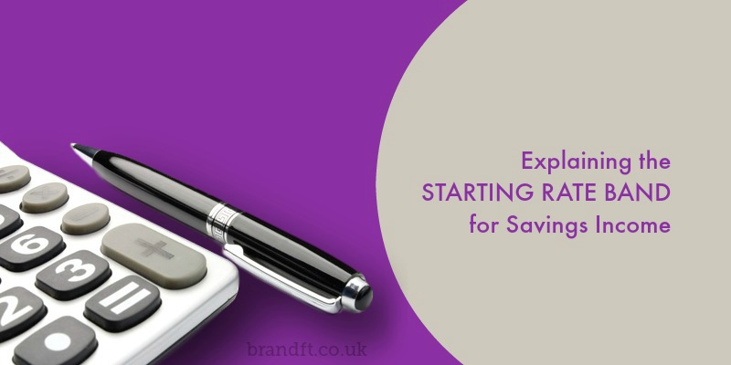 Explaining the Starting Rate Band for Savings Income