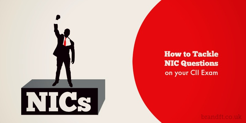 How to Tackle NIC Questions on your CII Exam