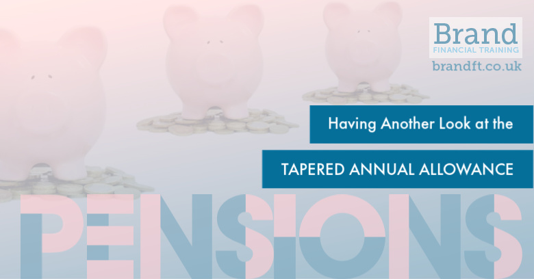 Having Another Look at the Tapered Annual Allowance