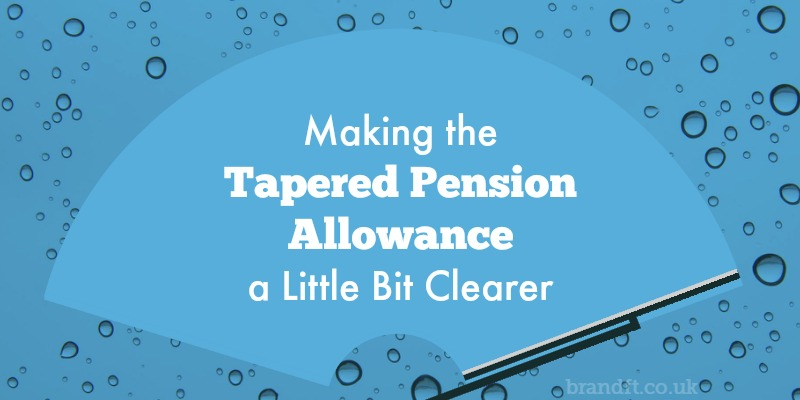 Making Tapered Pension Allowance a Little Bit Clearer