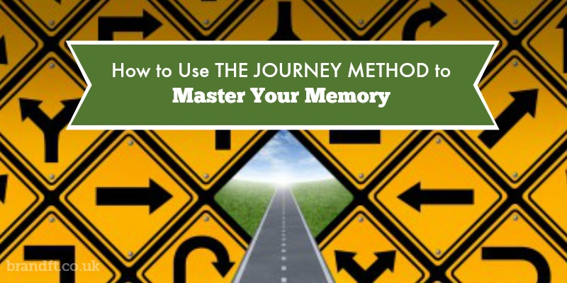 How to Use THE JOURNEY METHOD to Master Your Memory