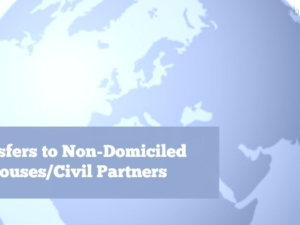 Transfers to Non-Domiciled Spouses/Civil Partners