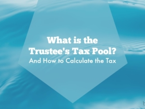 What is The Trustee's Tax Pool? And How to Calculate the Tax