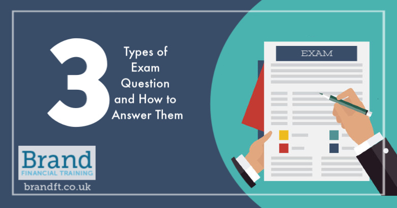 3 Types of Exam Question and How to Answer Them