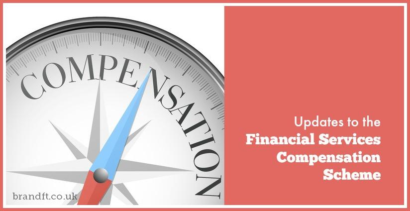 Updates to the Financial Services Compensation Scheme