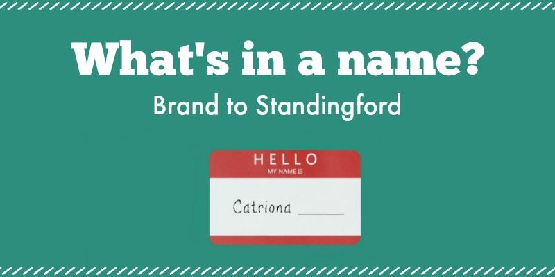 What's in a Name? Brand to Standingford