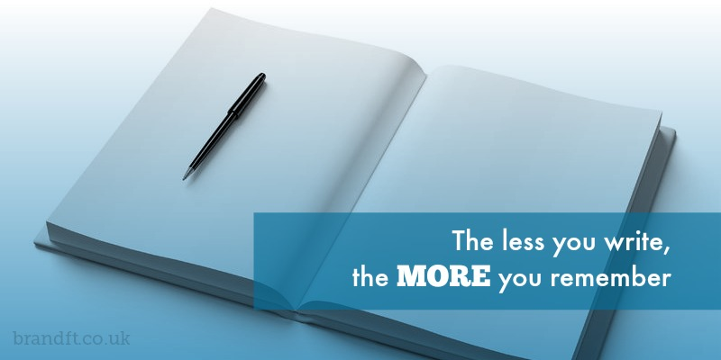 The less you write, the more you remember